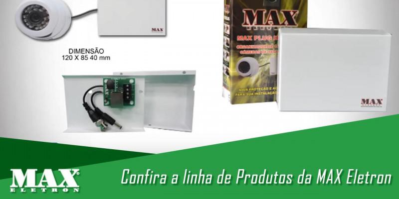 Apresentação da nossa linha de produtos - Max Eletron