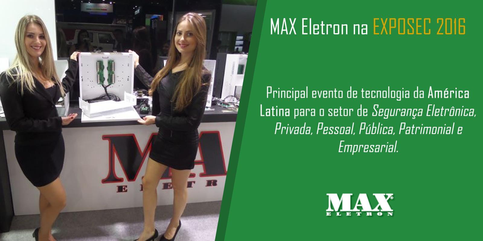 MAX Eletron na EXPOSEC 2016 em São Paulo