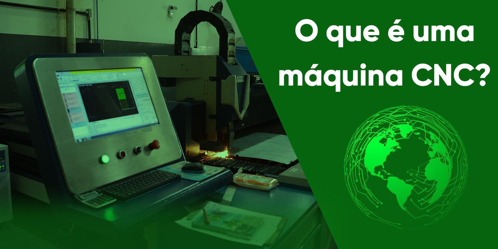 O que é uma máquina CNC?